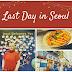 Hari terakhir penuh kesan di Seoul