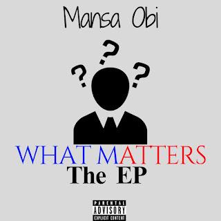Mansa Obi - What Matters