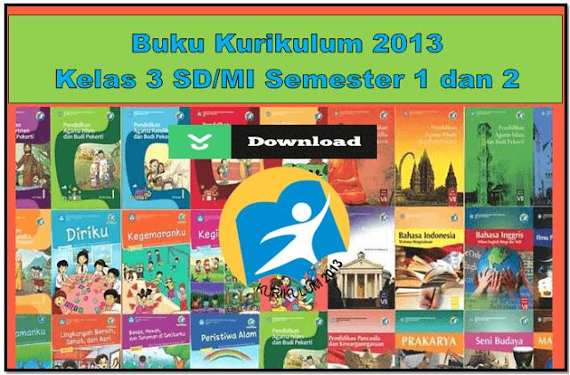 Download Buku guru dan siswa kelas 3 semester 2 kurikulum 2013