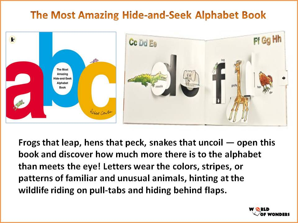World Of Wonders The Most Amazing Hide And Seek Alphabet Book