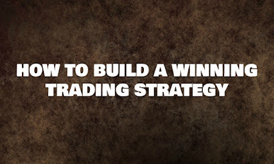 How To Build A Winning Trading Strategy, Having Trouble Build A Winning Trading Strategy, Forex Blog, Forex Friend Loan, Trading Strategy