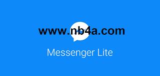 تحميل تطبيق Messenger Lite - أخر نسخة 2017 خفيفة جدا تطبيق ماسنجر لايت