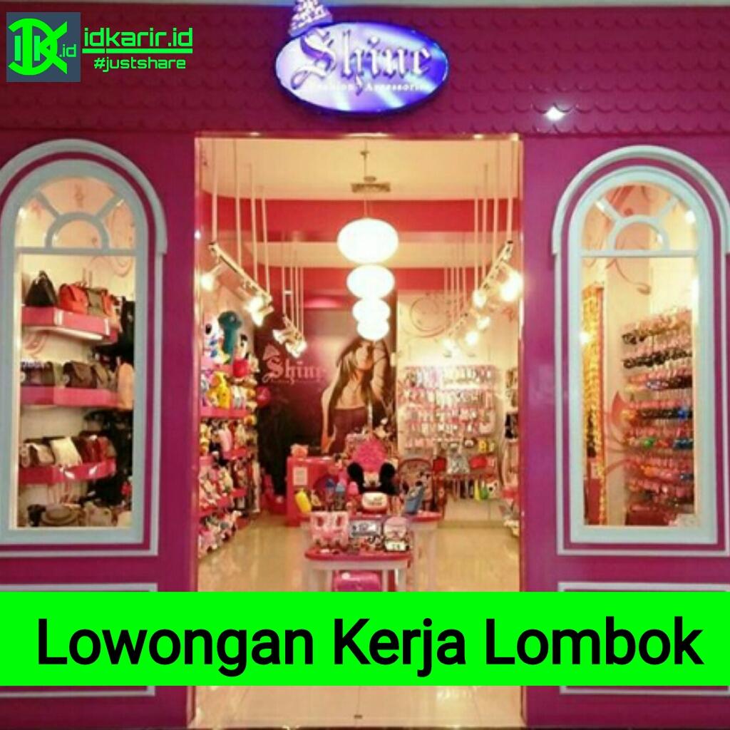 Lowongan Shine Accessories Lombok - IDKarir.id