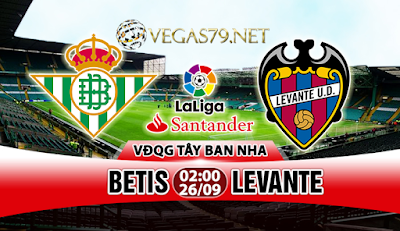 Nhận định, soi kèo nhà cái Betis vs Levante