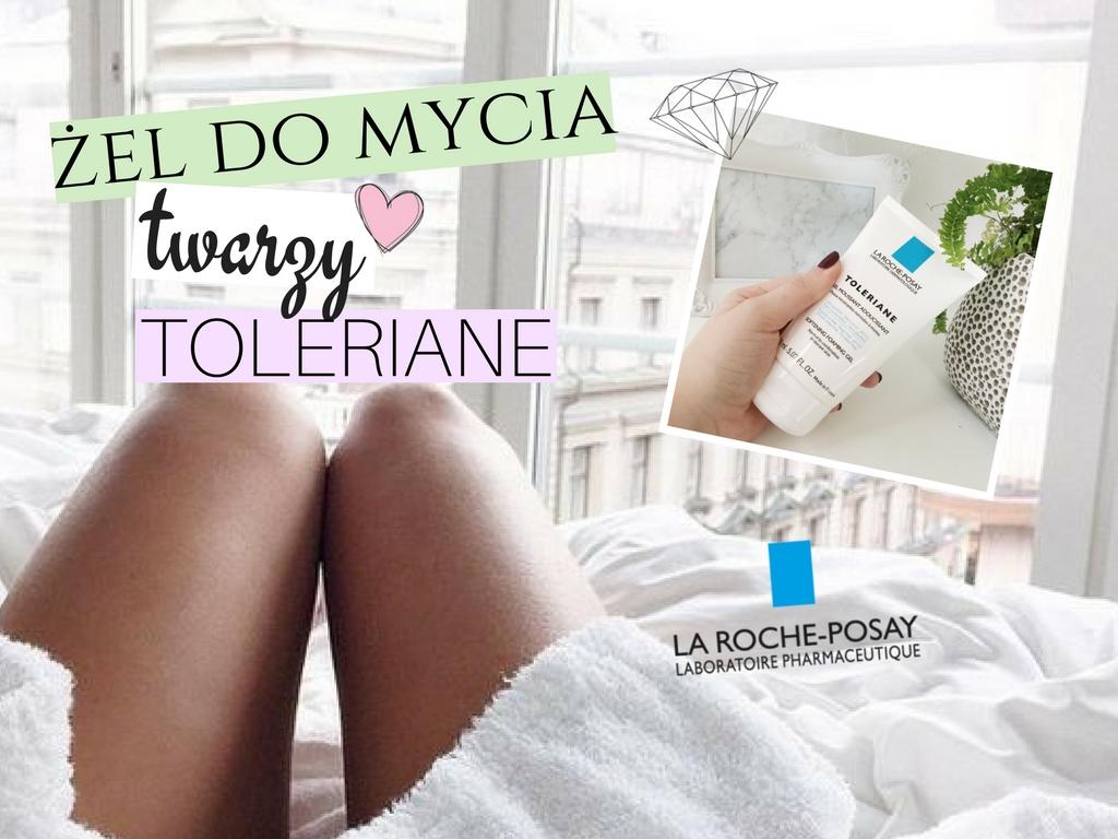 La Roche-Posay toleriane (Żel do mycia skóry szczególnie wrażliwej) - Recenzja