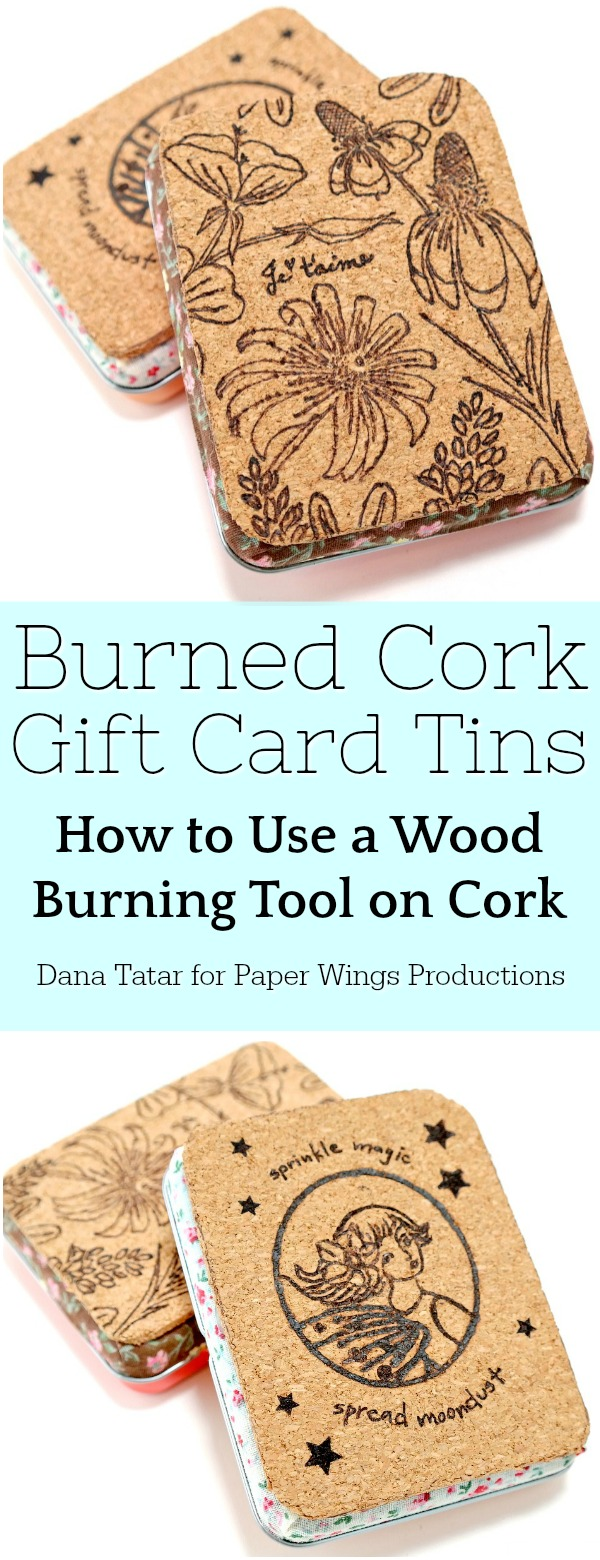 Burned Cork Gift Card Tins Tutorial