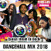 DJ LYTMAS - QUEEN INNAH THE DECK DANCEHALL MIX 2018