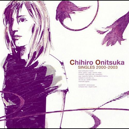 Chihiro Onitsuka - SINGLES 2000-2003 [FLAC   MP3 320 / CD]