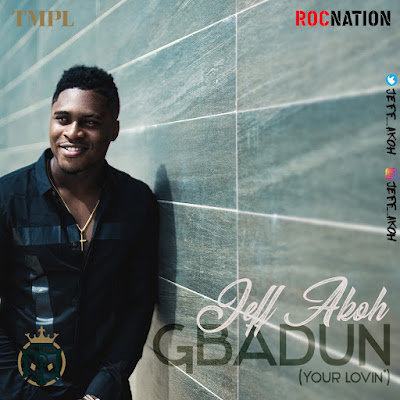 Jeff Akoh Releases Shokolokobangoshe And Gbadun (Your Lovin')