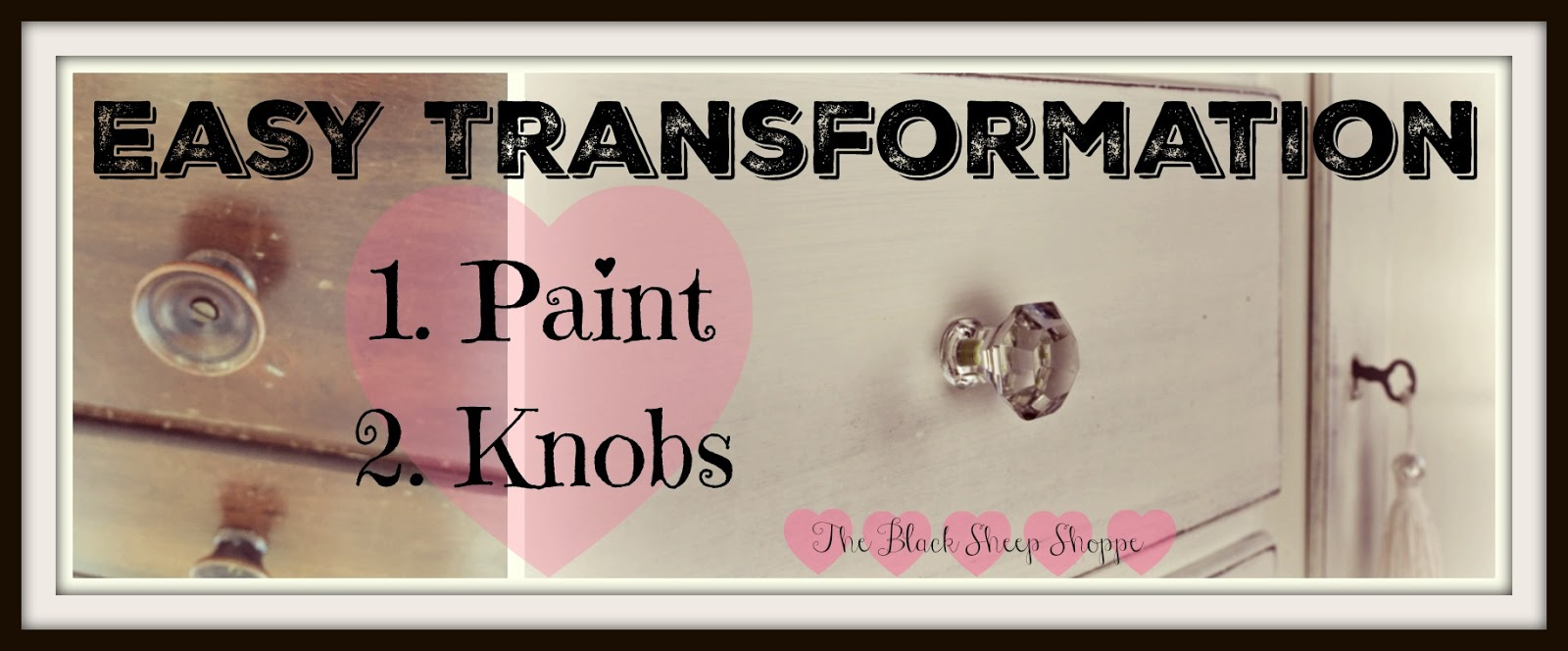 Transform furniture with paint and new knobs.