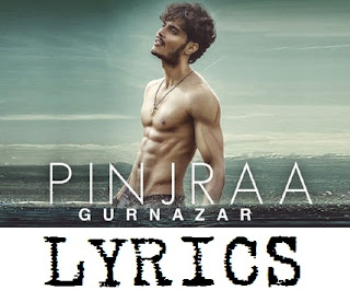 Pinjra Lyrics – Gurnazar