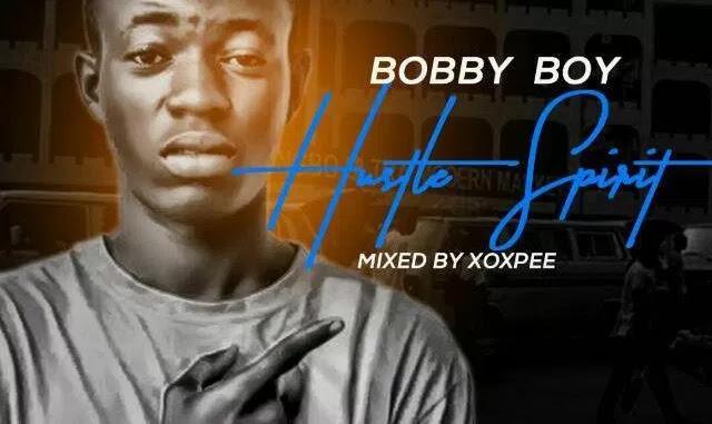 Bobby Boy — Hustle Spirit mp3made.com.ng