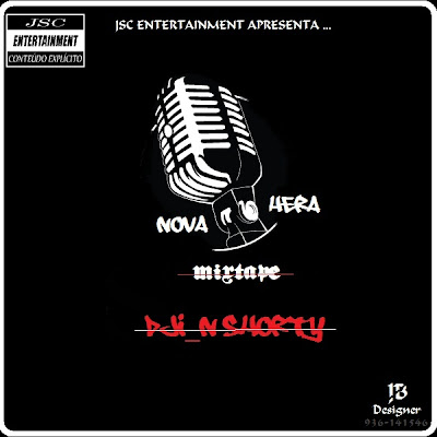 Dji_N Shorty- Por Causa do Rap ft 60 Bucks