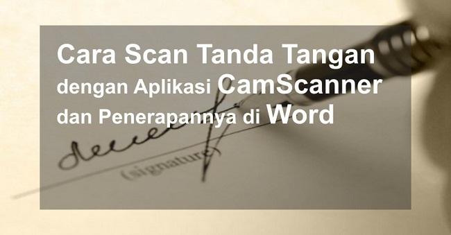 cara scan tanda tangan