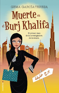 """""""Muerte en el Burj Khalifa"""" de Gema García-Teresa"""