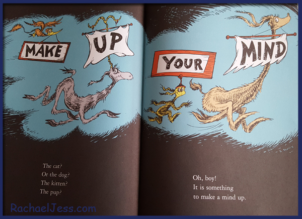 make up your mind Dr. Seuss