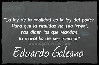 La ley de la realidad es la ley del poder. Para que la realidad no sea irreal, nos dicen los que manda, lo moral ha de ser inmoral.