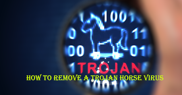 How-To-Remove-a-Trojan-Horse-Virus-From-Your-Computer