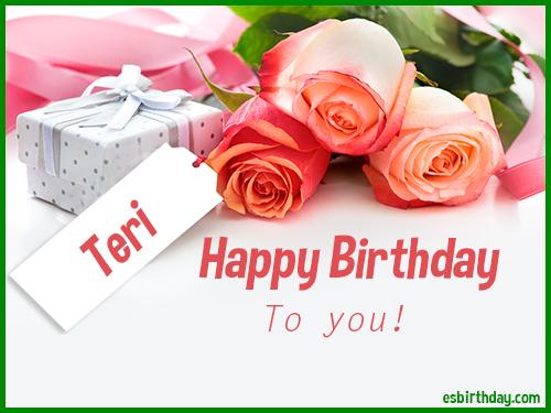 happy birthday teri Happy Birthday Teri   Happy Birthday images for Name happy birthday teri
