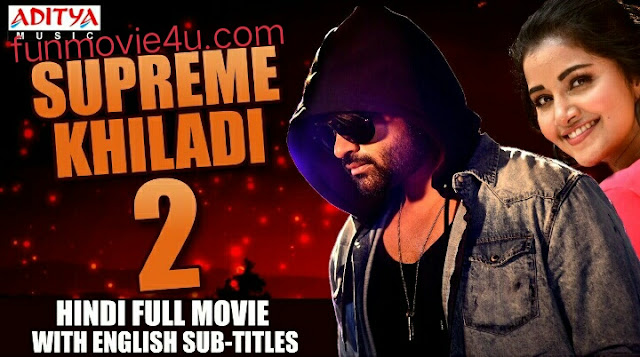 Supreme khiladi-2 south movie dubbed in hindi