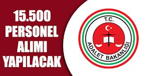 Adalet Bakanlığı 15 Bin 500 Personel Alımı Yapacak