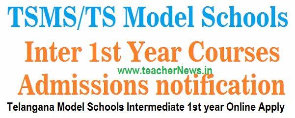 TS Model School Inter 1st year Admission Online Application 2018 TSMS Inter Notification