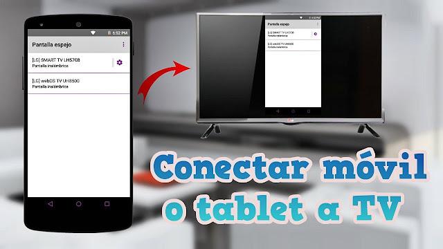 Conectar móvil o tablet a TV