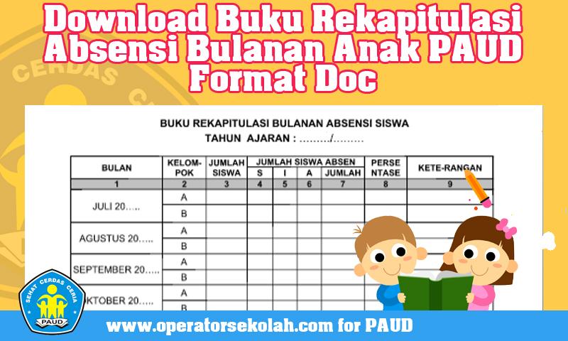 Download Buku Rekapitulasi Absensi Bulanan Anak PAUD Format Doc