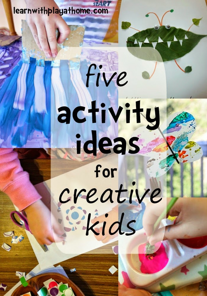 Learn With Play At Home: 5 Activity Ideas For Creative Kids