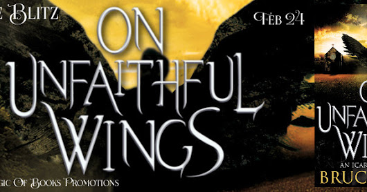 RELEASE BLITZ FOR ON UNFAILTHFUL WINGS