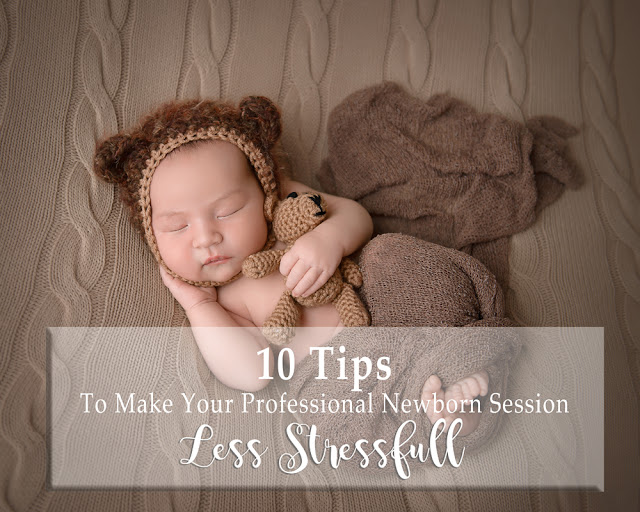 10 Tips to make your Newborn Session Less Stressful DeKalb, IL Newborn Photographer