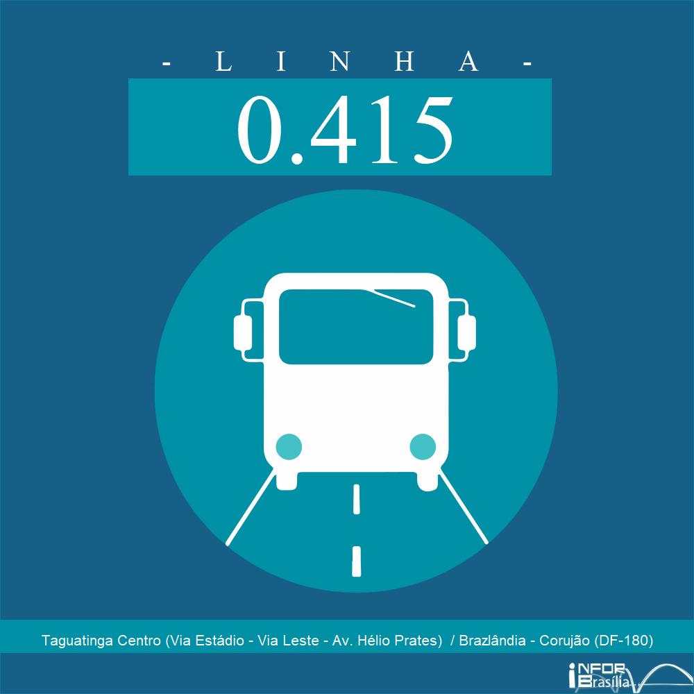 Horário de ônibus e itinerário 0.415 - Taguatinga Centro (Via Estádio - Via Leste - Av. Hélio Prates)  / Brazlândia - Corujão (DF-180)