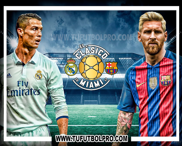 Ver Real Madrid vs Barcelona EN VIVO Por Internet Hoy 29 de Julio 2017