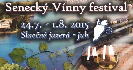 Senecký vínny festival (24.7. – 1.8.2015) - KAM ZA VÍNOM 1f6fa03fc9a