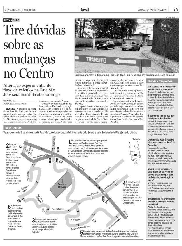 Trânsito de Blumenau: tire dúvidas sobre as mudanças no Centro, como Rua João Pessoa e Rua São José e Sete de Setembro, por Cristian Edel Weiss Cristian Weiss Jornal de Santa Catarina, da RBS