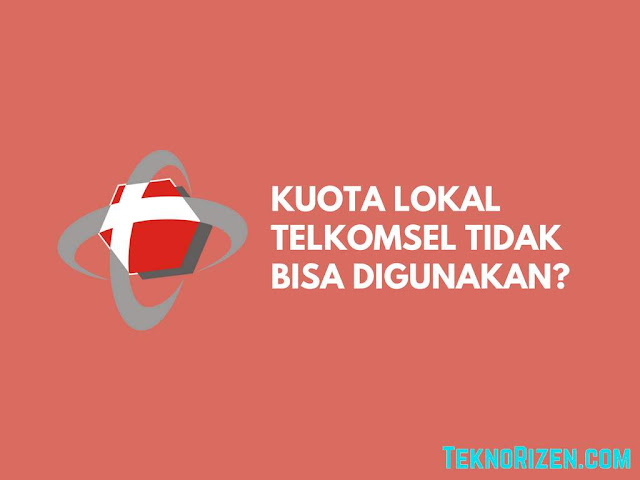 Mengapa Kuota Lokal Telkomsel Tidak Bisa Digunakan Mengapa Kuota Lokal Telkomsel Tidak Bisa Digunakan?