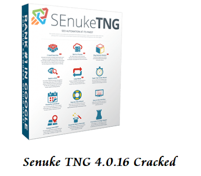 Senuke TNG 4.0.16 Cracked Download