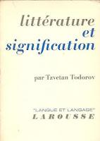 """Littérature et signofication"" - T. Todorov"