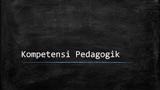 Kompetensi Pedagogik Guru yang Harus Dipahami