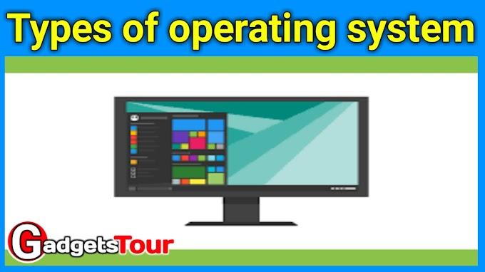 Types of computer operating system कंप्यूटर ऑपरेटिंग सिस्टम के प्रकार और कार्य