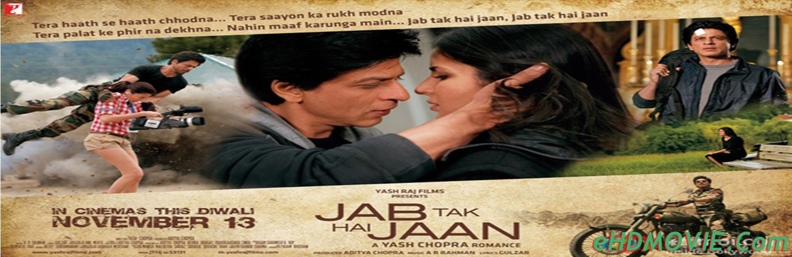 Jab Tak Hai Jaan 2012 Full Movie Hindi 720p - 480p ORG BRRip 700MB - 1.5GB ESubs Free Download