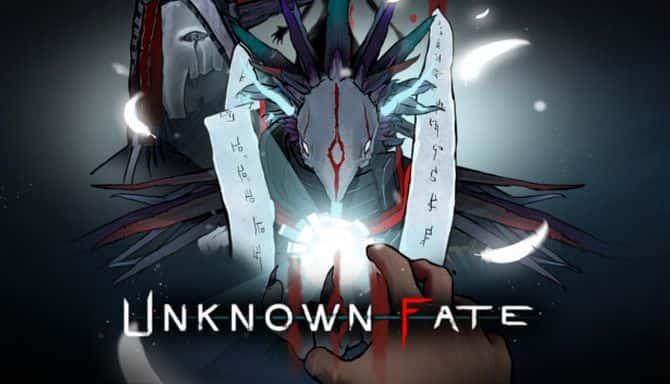 UNKNOWN FATE Téléchargement Gratuit