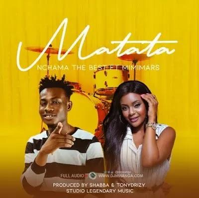 Download Audio | Nchama The Best ft Mimi Mars - Matata