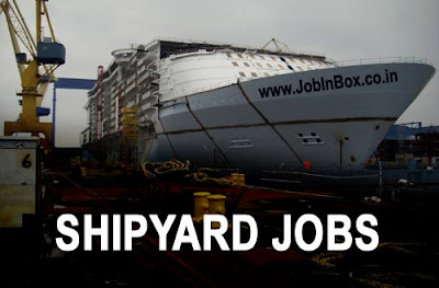 Shipyard Jobs in UAE : Walk in Interview in Mumbai