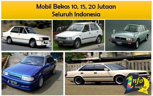 NEW!! Mobil Bekas 10, 15, 20 Jutaan Seluruh Indonesia