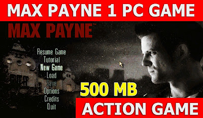 Max Payne 2, Max Payne 3, Max Payne 4 Game