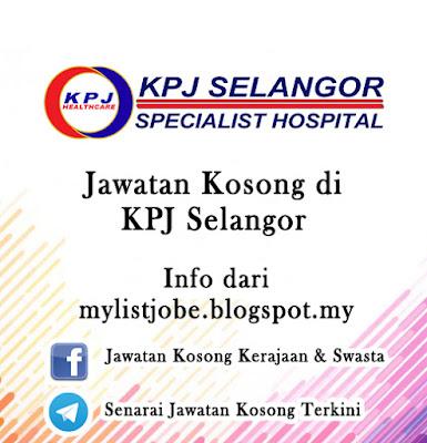 Jawatan Kosong di KPJ Selangor