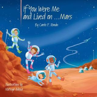 IF YOU WERE ME & LIVED ON ... MARS