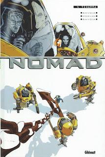 Nomad Tome 4 editions Glénat