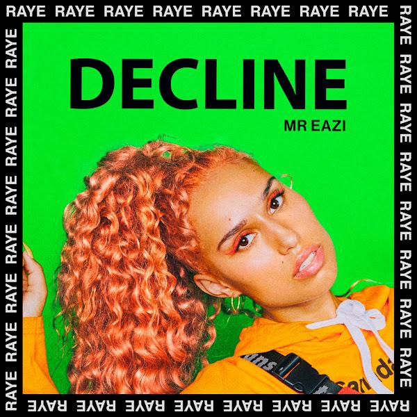 RAYE & Mr Eazi - Decline - Single Cover